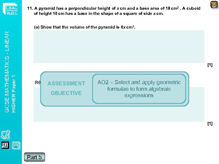 11. A pyramid has a perpendicular height of x cm and a base area