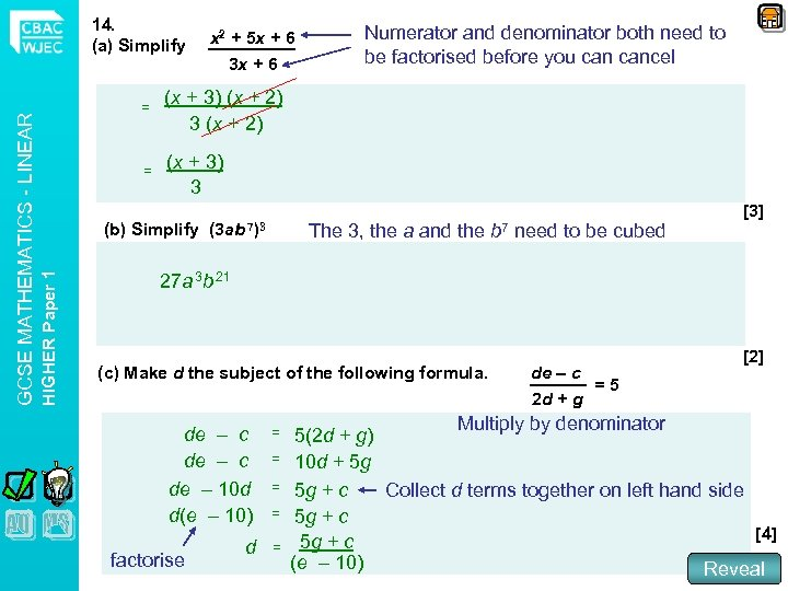 x 2 + 5 x + 6 3 x + 6 = Numerator and