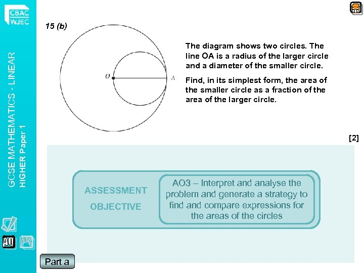 The diagram shows two circles. The line OA is a radius of the larger