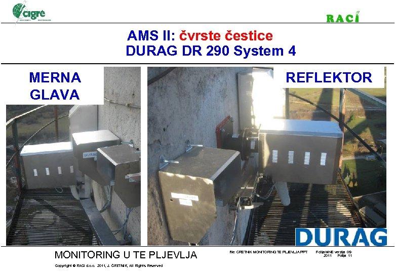 AMS II: čvrste čestice DURAG DR 290 System 4 MERNA GLAVA MONITORING U TE