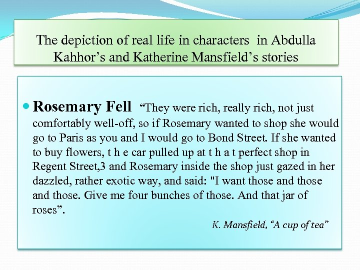 The depiction of real life in characters in Abdulla Kahhor's and Katherine Mansfield's stories