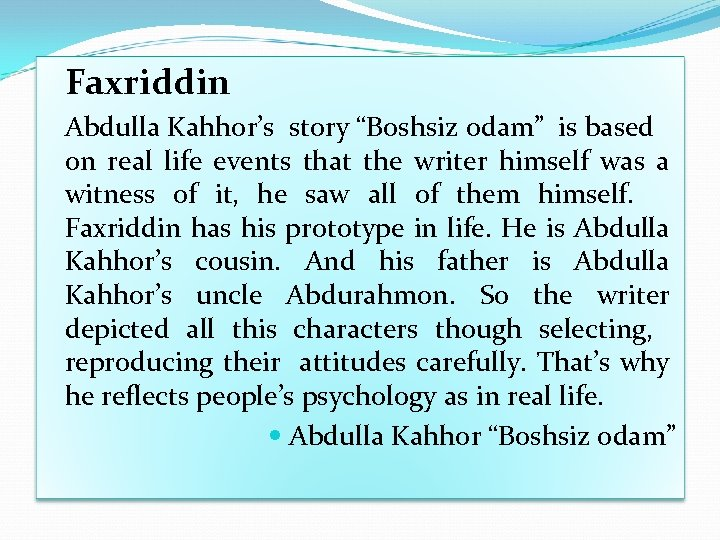 "Faxriddin Abdulla Kahhor's story ""Boshsiz odam"" is based on real life events that the"