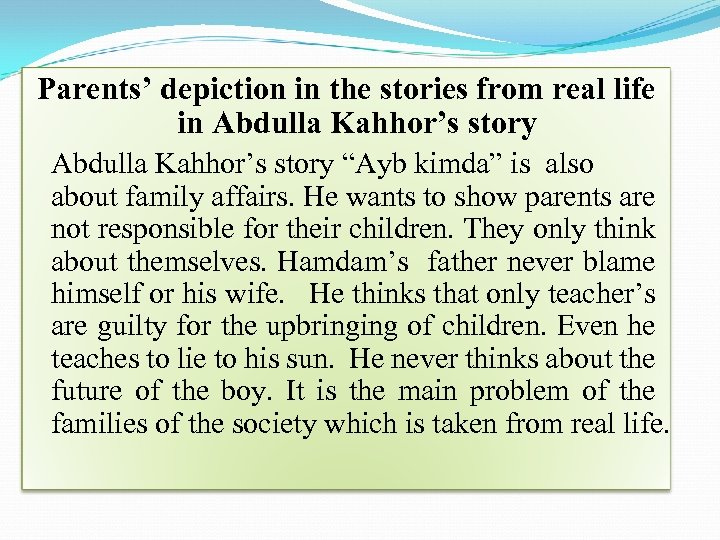 "Parents' depiction in the stories from real life in Abdulla Kahhor's story ""Ayb kimda"""