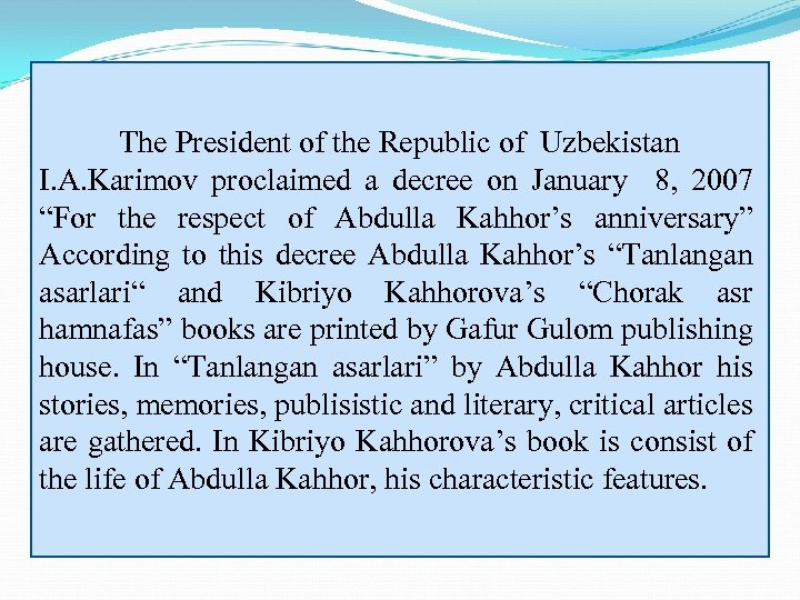 The President of the Republic of Uzbekistan I. A. Karimov proclaimed a decree on