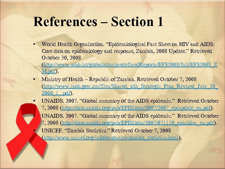 """References – Section 1 • • • World Health Organization. """"Epidemiological Fact Sheet on"""