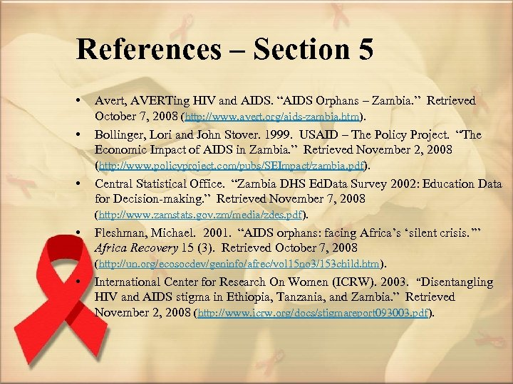 """References – Section 5 • • • Avert, AVERTing HIV and AIDS. """"AIDS Orphans"""