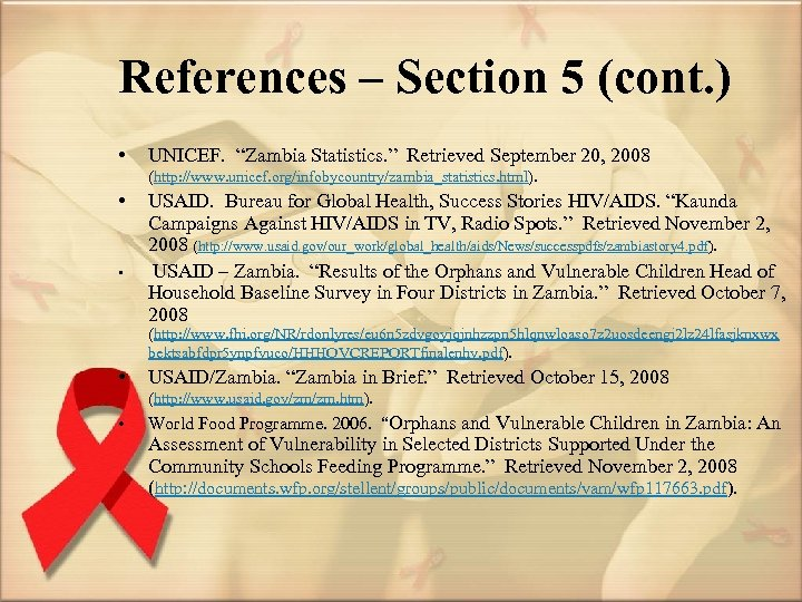 """References – Section 5 (cont. ) • UNICEF. """"Zambia Statistics. """" Retrieved September 20,"""