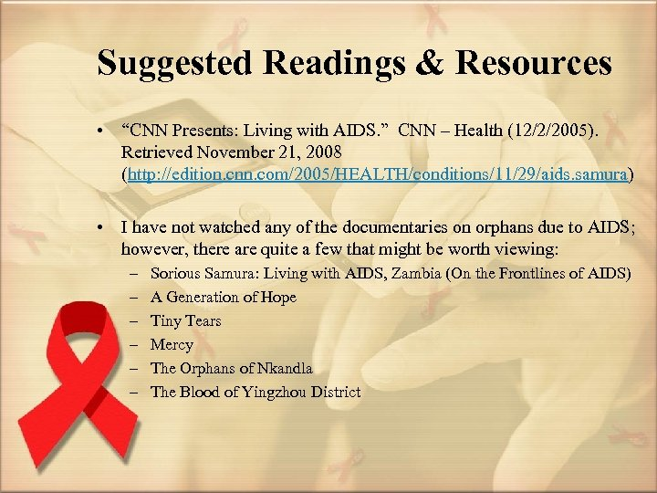 """Suggested Readings & Resources • """"CNN Presents: Living with AIDS. """" CNN – Health"""