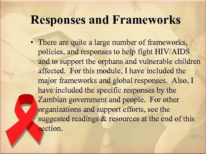 Responses and Frameworks • There are quite a large number of frameworks, policies, and