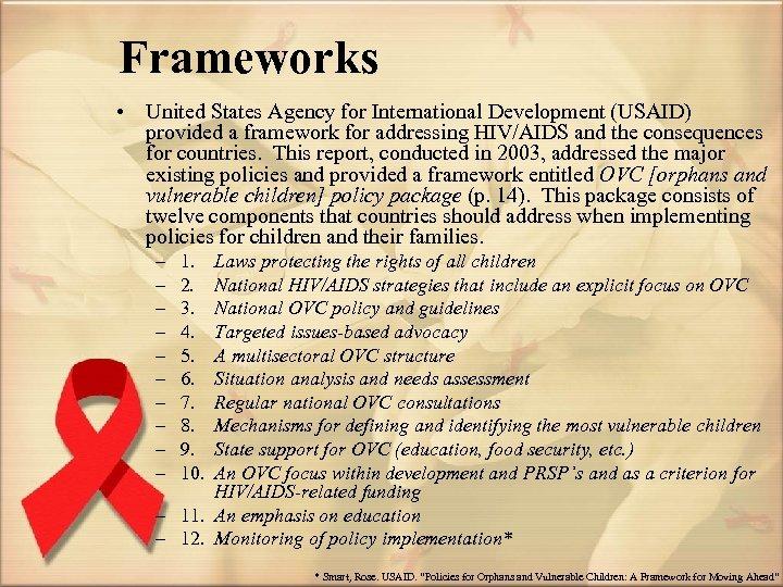 Frameworks • United States Agency for International Development (USAID) provided a framework for addressing