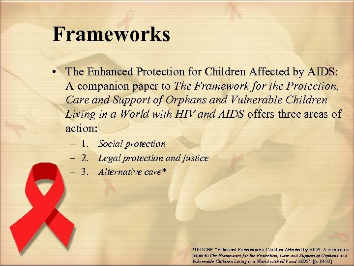 Frameworks • The Enhanced Protection for Children Affected by AIDS: A companion paper to