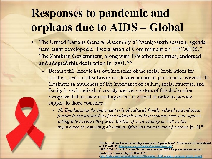 Responses to pandemic and orphans due to AIDS – Global • The United Nations
