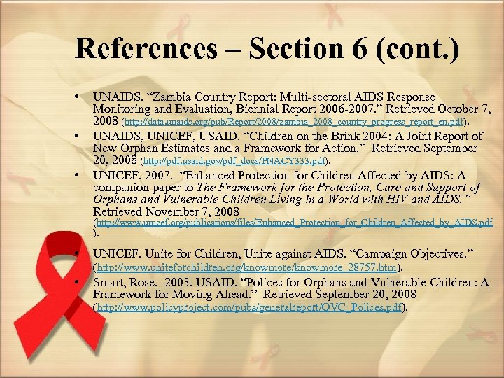 """References – Section 6 (cont. ) • • • UNAIDS. """"Zambia Country Report: Multi-sectoral"""
