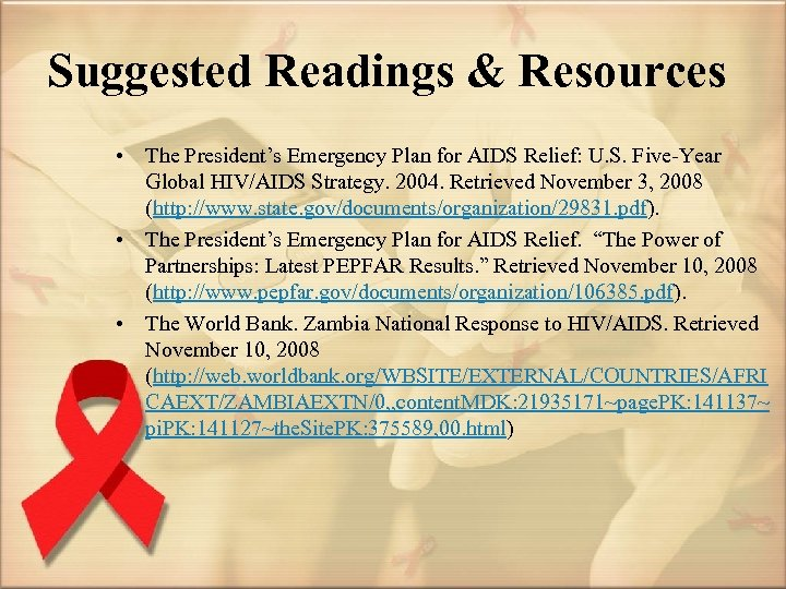 Suggested Readings & Resources • The President's Emergency Plan for AIDS Relief: U. S.