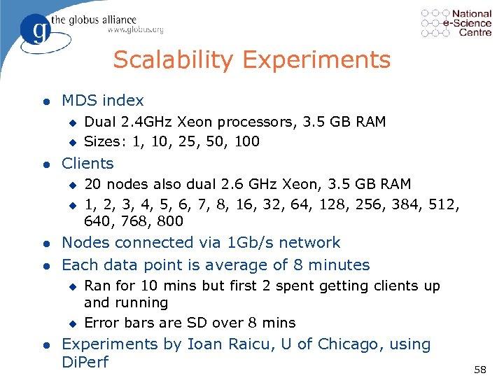Scalability Experiments l MDS index u u l Clients u u l l 20
