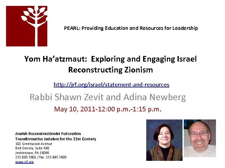 PEARL: Providing Education and Resources for Leadership Yom Ha'atzmaut: Exploring and Engaging Israel