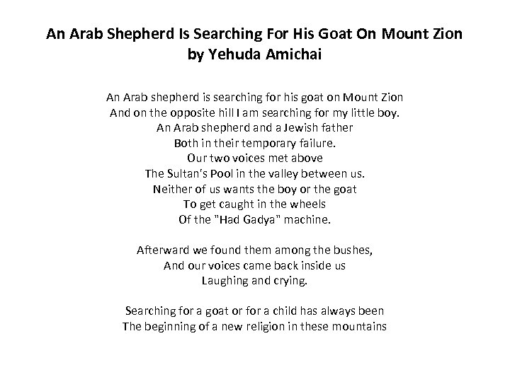 An Arab Shepherd Is Searching For His Goat On Mount Zion by Yehuda Amichai