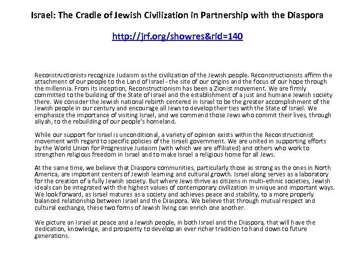 Israel: The Cradle of Jewish Civilization in Partnership with the Diaspora http: //jrf. org/showres&rid=140