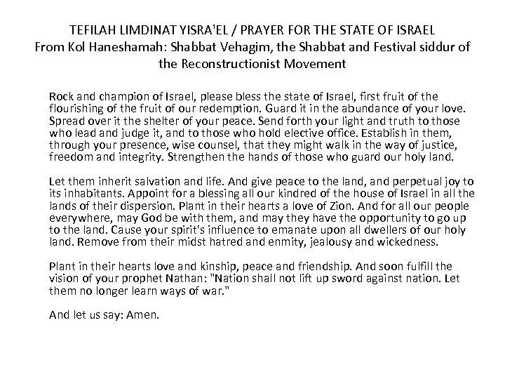 TEFILAH LIMDINAT YISRA'EL / PRAYER FOR THE STATE OF ISRAEL From Kol Haneshamah: Shabbat