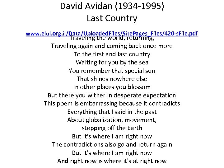 David Avidan (1934 -1995) Last Country www. elul. org. il/Data/Uploaded. Files/Site. Pages_Files/420 -s. File.