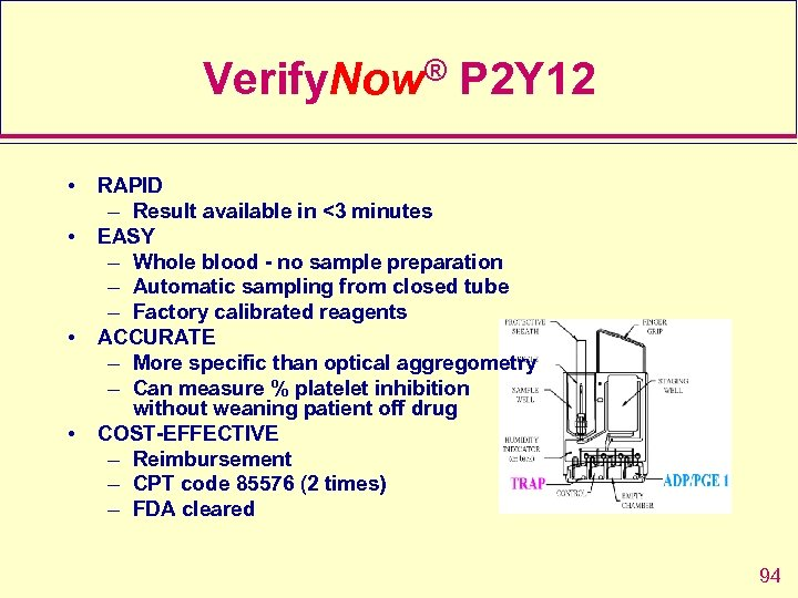 Verify. Now® P 2 Y 12 • • RAPID – Result available in <3
