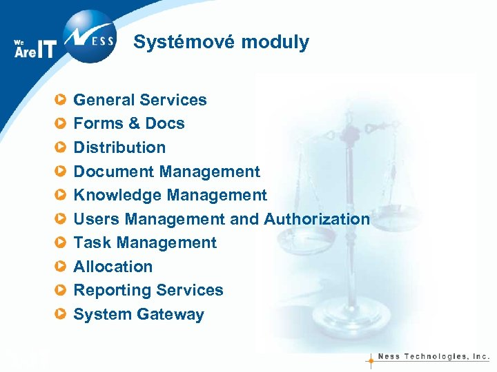 Systémové moduly General Services Forms & Docs Distribution Document Management Knowledge Management Users Management