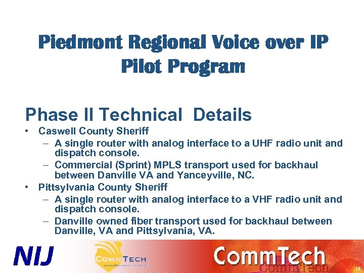 Piedmont Regional Voice over IP Pilot Program Phase II Technical Details • Caswell County