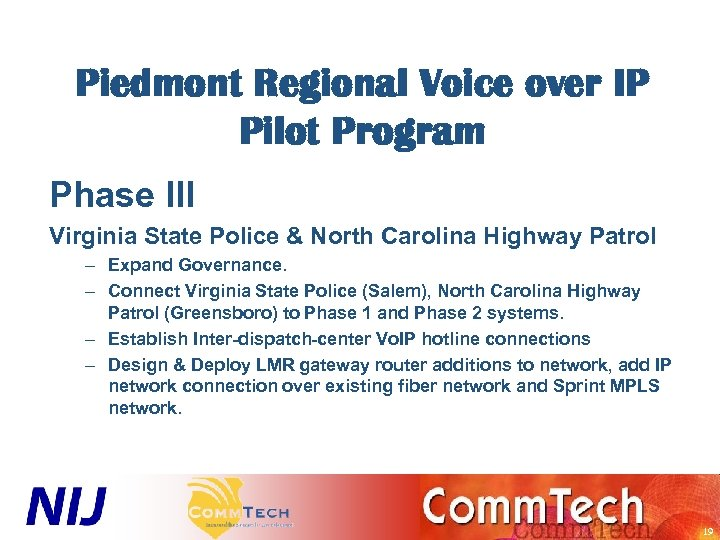 Piedmont Regional Voice over IP Pilot Program Phase III Virginia State Police & North