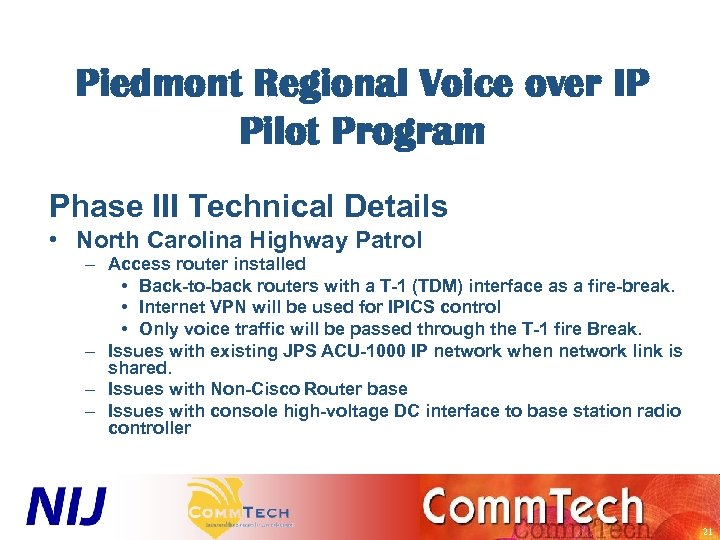 Piedmont Regional Voice over IP Pilot Program Phase III Technical Details • North Carolina