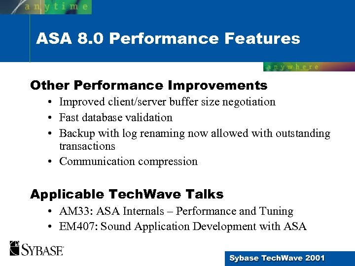 ASA 8. 0 Performance Features Other Performance Improvements • Improved client/server buffer size negotiation