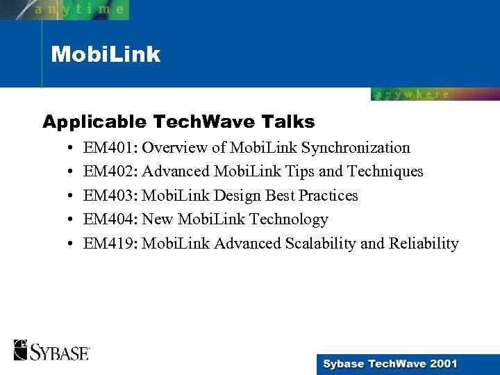 Mobi. Link Applicable Tech. Wave Talks • • • EM 401: Overview of Mobi.