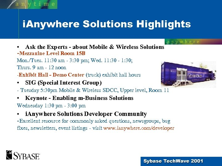 i. Anywhere Solutions Highlights • Ask the Experts - about Mobile & Wireless Solutions