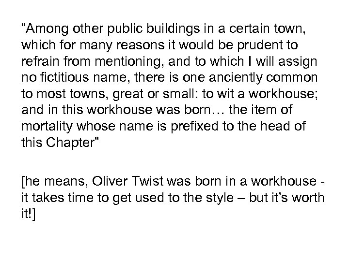 """""""Among other public buildings in a certain town, which for many reasons it would"""
