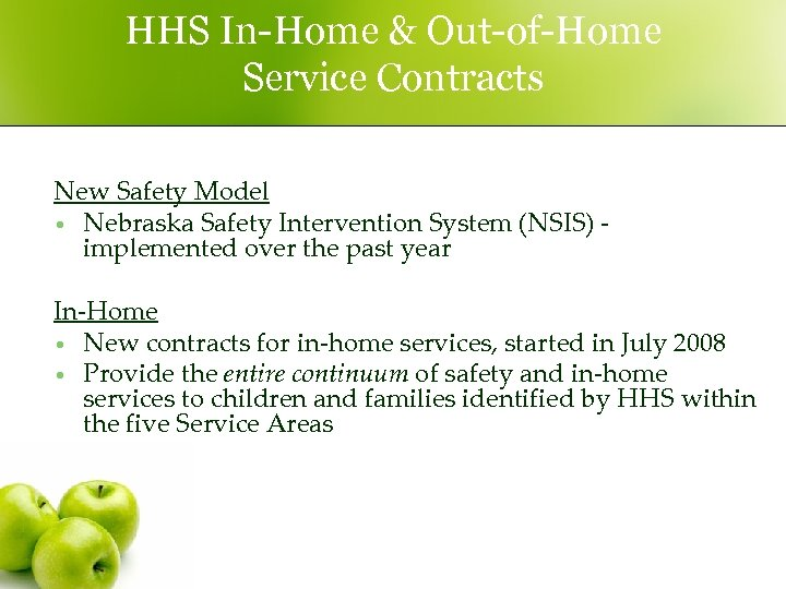HHS In-Home & Out-of-Home Service Contracts New Safety Model • Nebraska Safety Intervention System