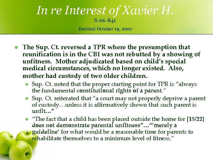 In re Interest of Xavier H. S-06 -841 Decided October 19, 2007 l The