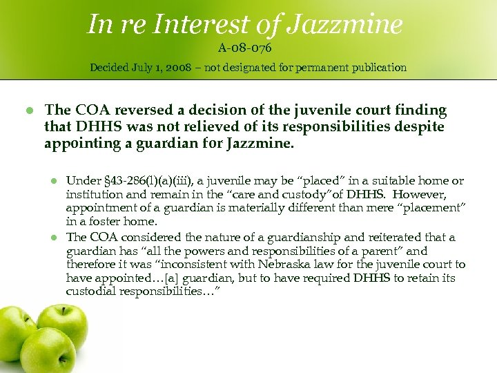 In re Interest of Jazzmine A-08 -076 Decided July 1, 2008 – not designated