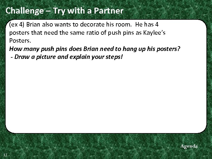 Challenge – Try with a Partner (ex 4) Brian also wants to decorate his
