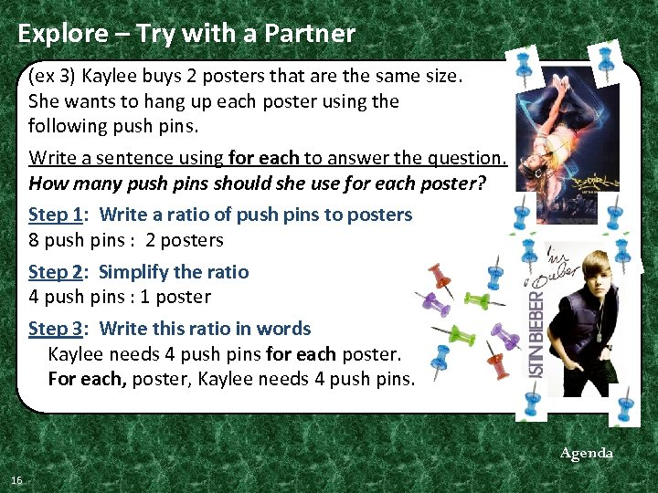 Explore – Try with a Partner (ex 3) Kaylee buys 2 posters that are