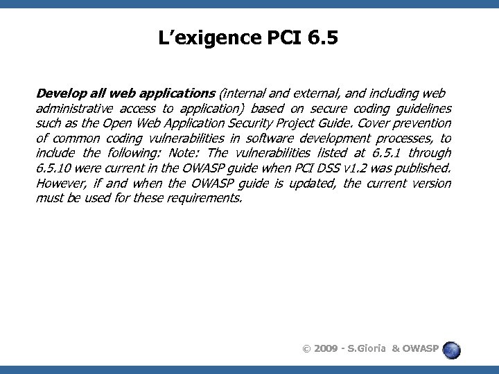 L'exigence PCI 6. 5 Develop all web applications (internal and external, and including web