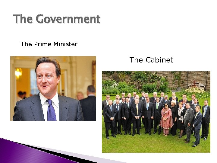The Government The Prime Minister The Cabinet
