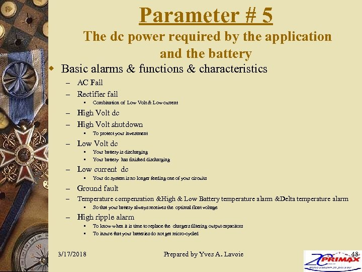 Parameter # 5 The dc power required by the application and the battery w