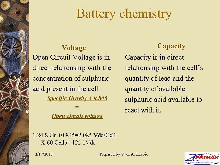 Battery chemistry Voltage Open Circuit Voltage is in direct relationship with the concentration of