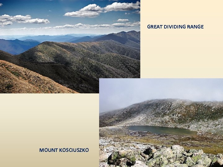 GREAT DIVIDING RANGE MOUNT KOSCIUSZKO