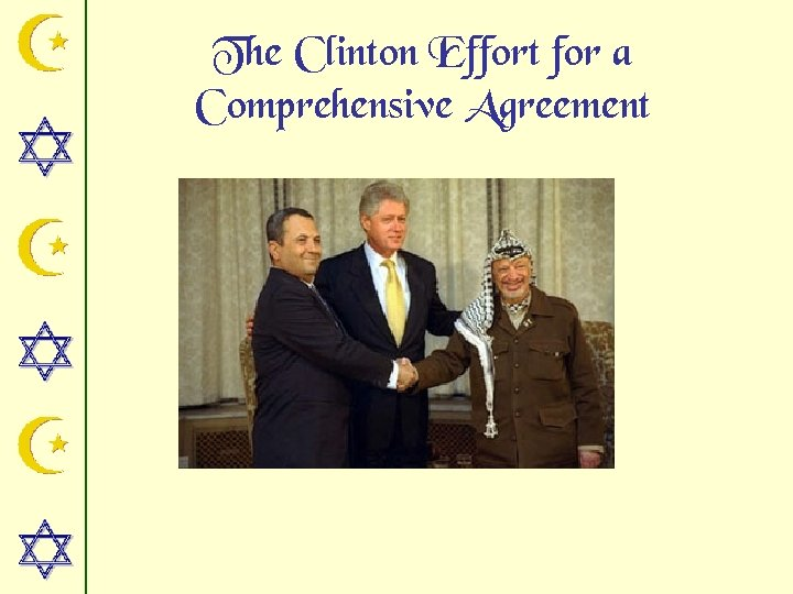 The Clinton Effort for a Comprehensive Agreement