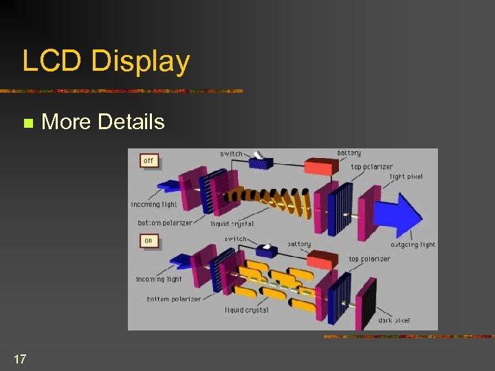 LCD Display n 17 More Details