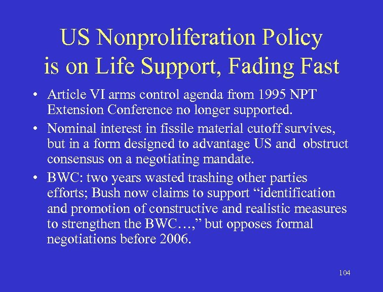 US Nonproliferation Policy is on Life Support, Fading Fast • Article VI arms control