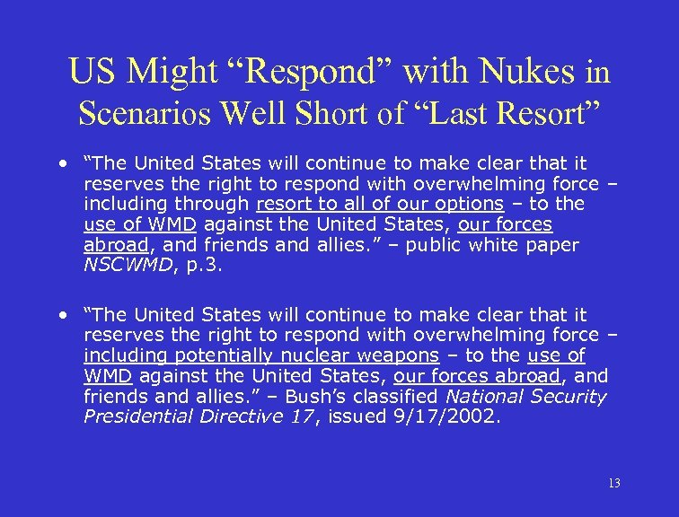 """US Might """"Respond"""" with Nukes in Scenarios Well Short of """"Last Resort"""" • """"The"""