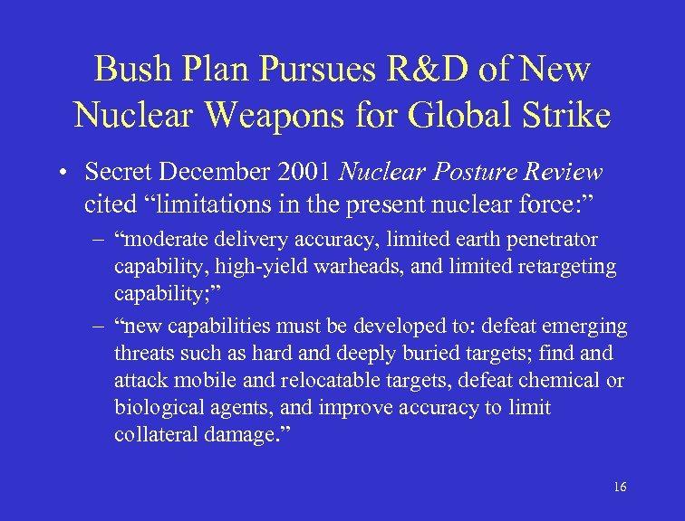 Bush Plan Pursues R&D of New Nuclear Weapons for Global Strike • Secret December