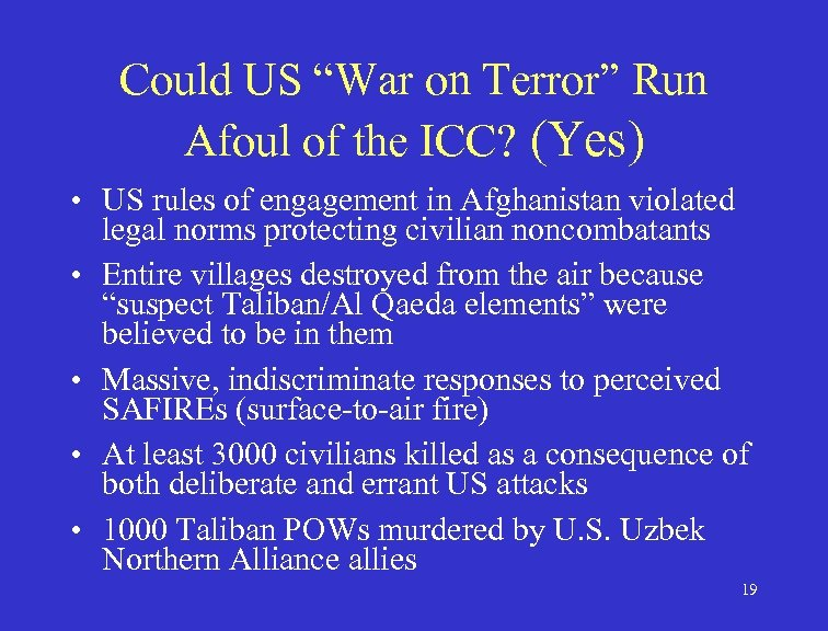 """Could US """"War on Terror"""" Run Afoul of the ICC? (Yes) • US rules"""
