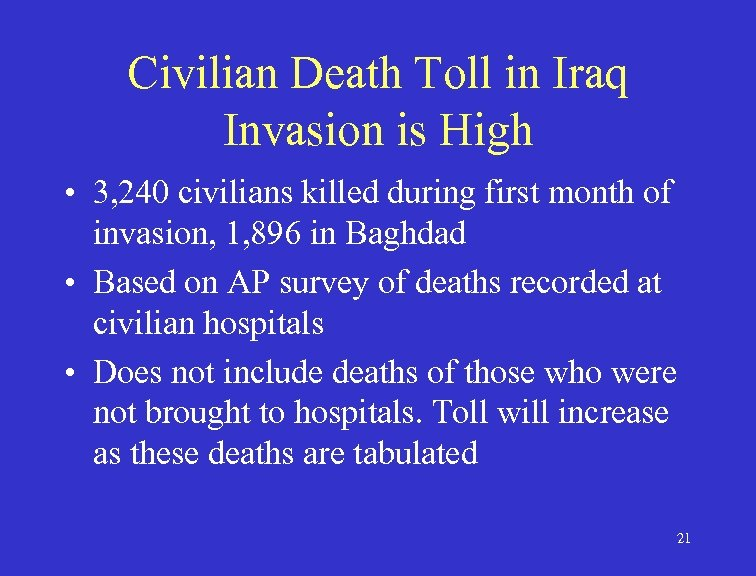 Civilian Death Toll in Iraq Invasion is High • 3, 240 civilians killed during